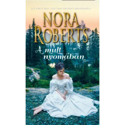 Nora Robert - A múlt nyomában (2. kiadás)