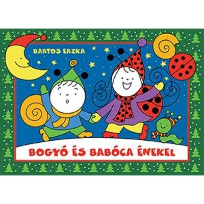 Bartos Erika - Bogyó és Babóca énekel