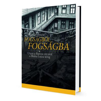Tatár Imre: Fogságból fogságba