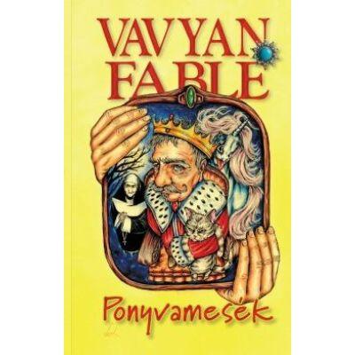 Vavyan Fable : Ponyvamesék (puha)