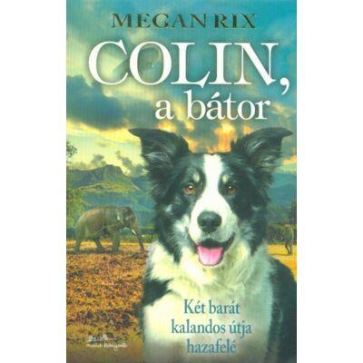 Megan Rix - Colin, a bátor
