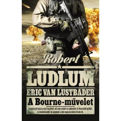A Bourne-művelet - Robert Ludlum