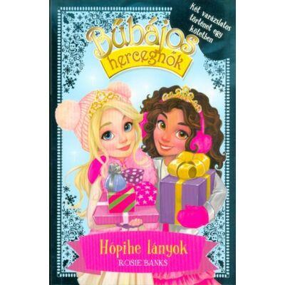 Rosie Banks - Bűbájos hercegnők - Különkiadás 1. /Hópihe lányok