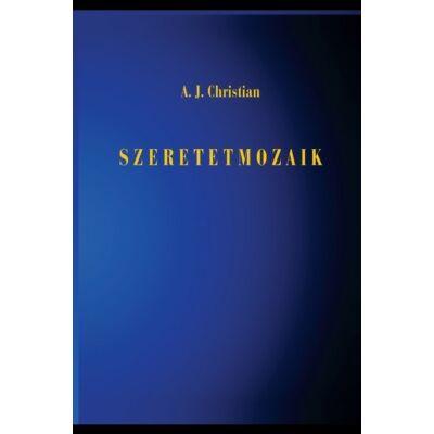 A.J. Christian - Szeretetmozaik
