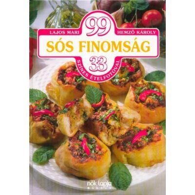 Lajos Mari - 99 sós finomság - 33 színes ételfotóval