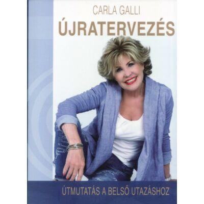 Carla Galli - Újratervezés