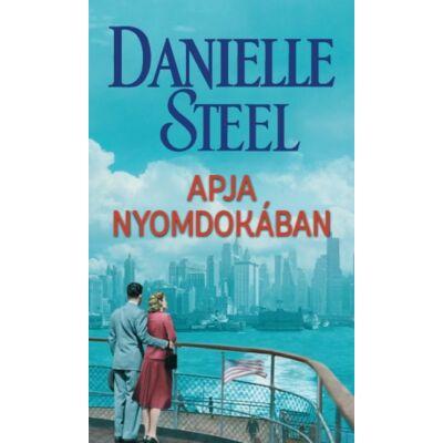 Danielle Steel: Apja nyomdokában