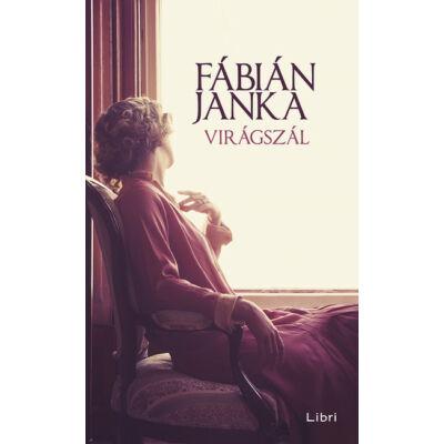 Fábián Janka: Virágszál (2. kiadás)