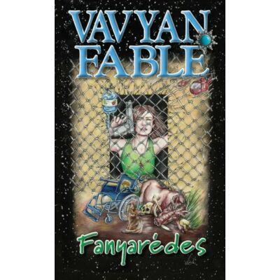 Vavyan Fable - Fanyarédes
