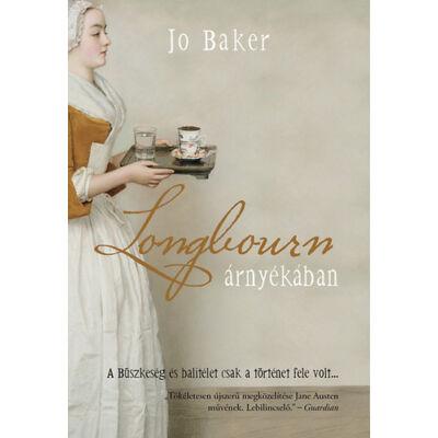 Jo Baker - Longbourn árnyékában