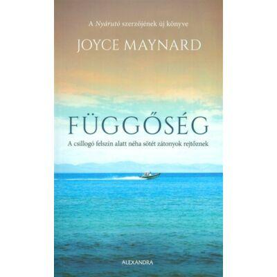 Joyce Maynard : Függőség