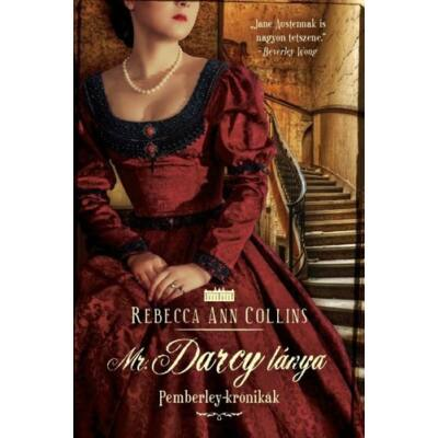 Rebecca Ann Collins - Mr. Darcy lánya - Pemberley krónikák 5.