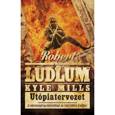 Robert Ludlum - Utópiatervezet