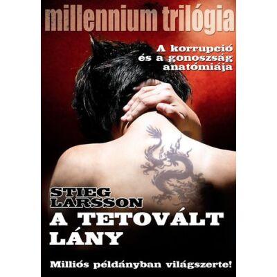 Stieg Larsson - A tetovált lány - Millenium trilógia 1.